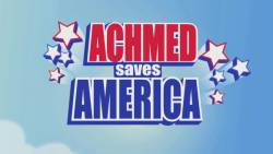 Achmed Saves America HD (movie)